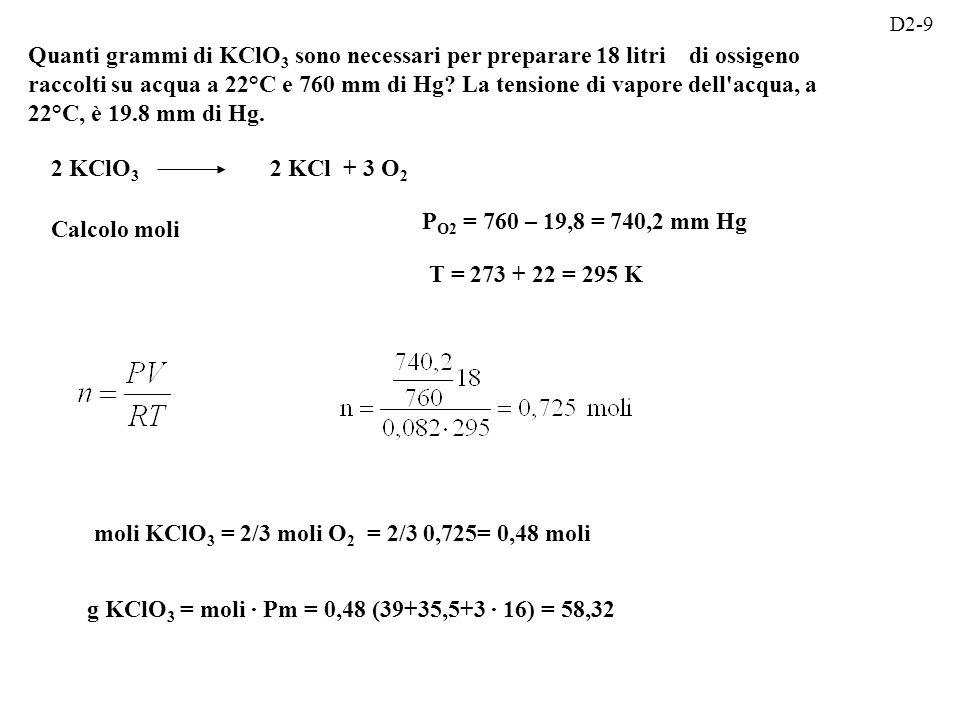 moli KClO3 = 2/3 moli O2 = 2/3 0,725= 0,48 moli