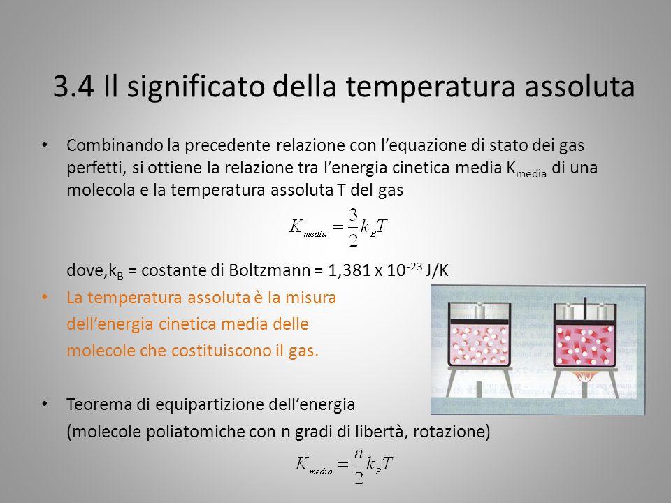 3.4 Il significato della temperatura assoluta