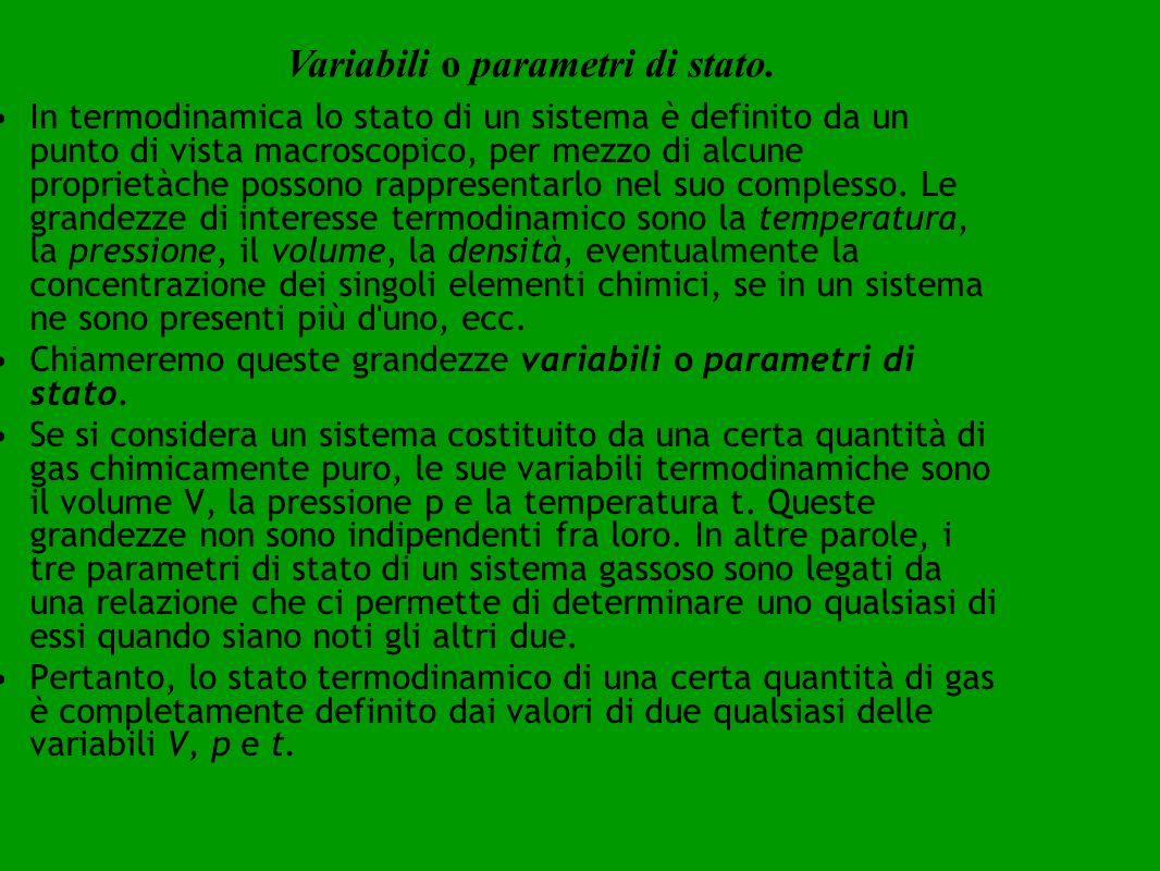 Variabili o parametri di stato.