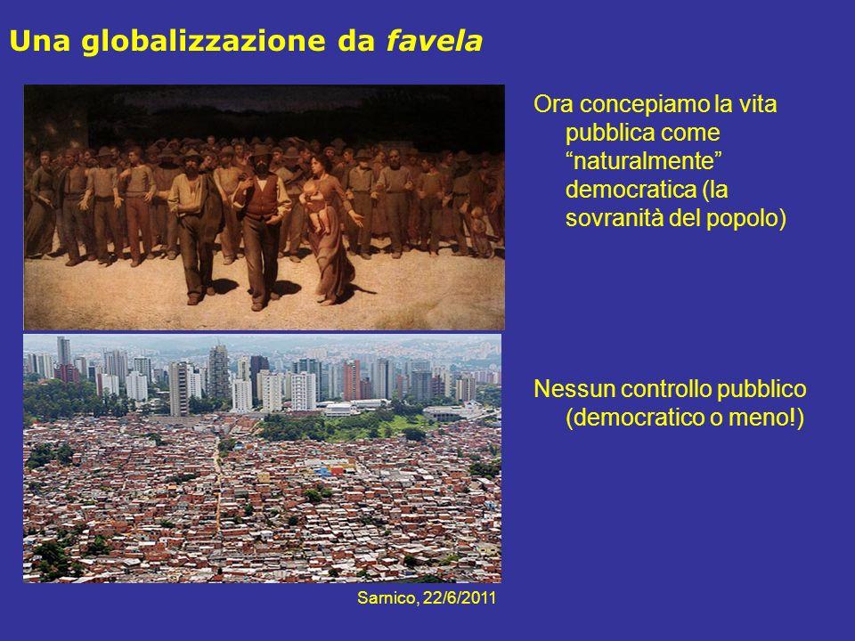 Una globalizzazione da favela