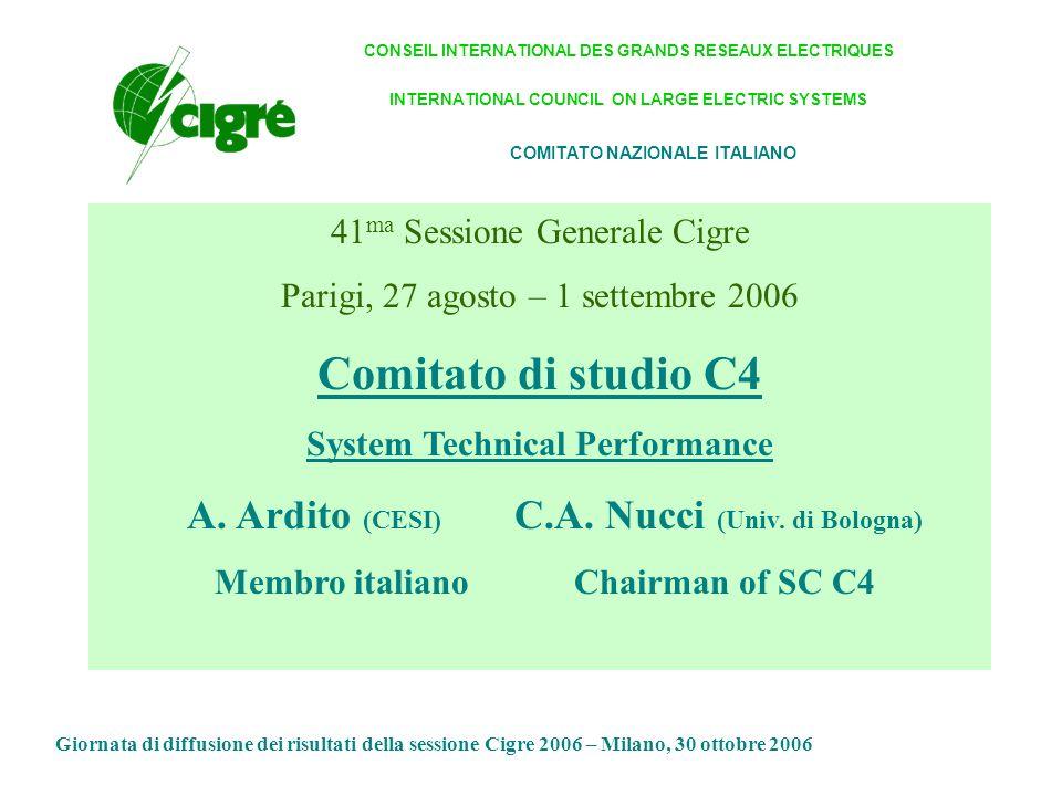 Comitato di studio C4 A. Ardito (CESI) C.A. Nucci (Univ. di Bologna)
