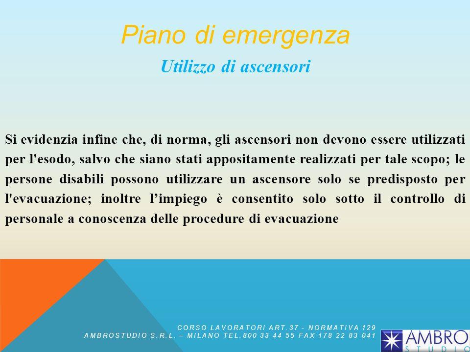 Piano di emergenza Utilizzo di ascensori