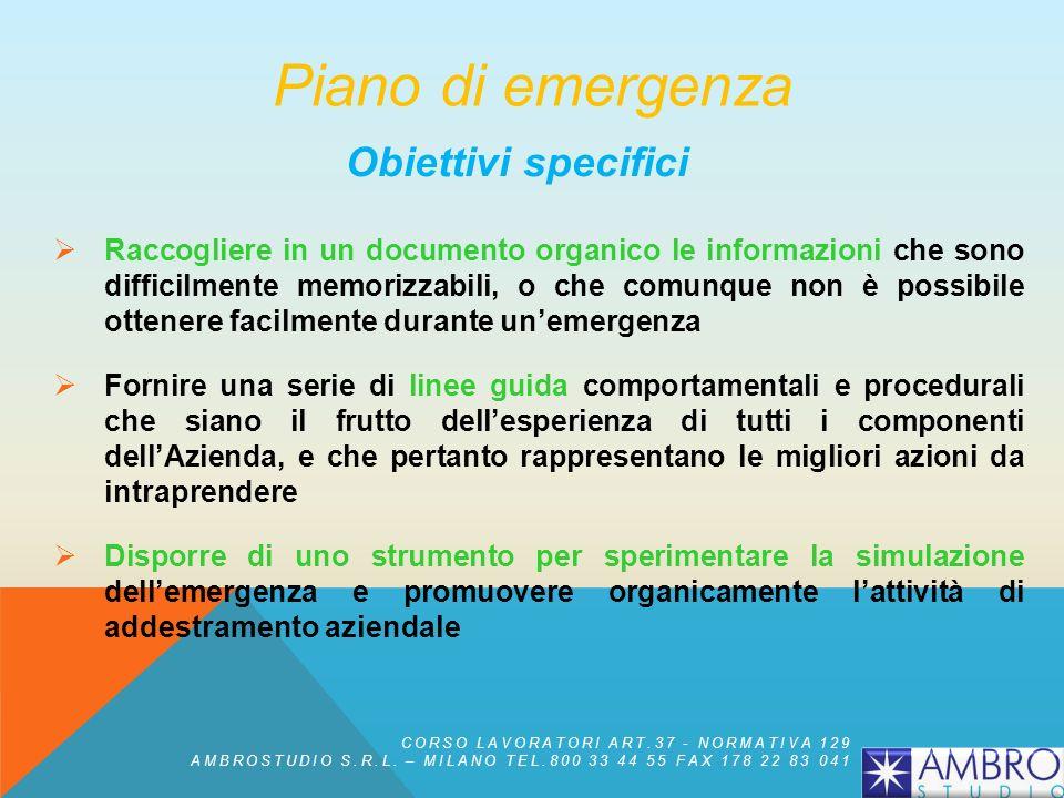 Piano di emergenza Obiettivi specifici