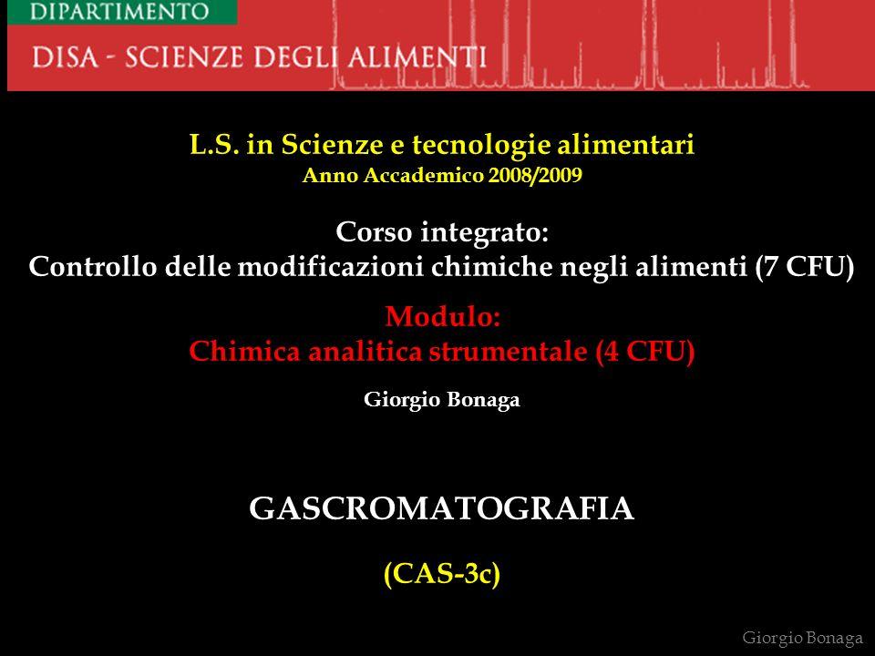 GASCROMATOGRAFIA (CAS-3c) L.S. in Scienze e tecnologie alimentari