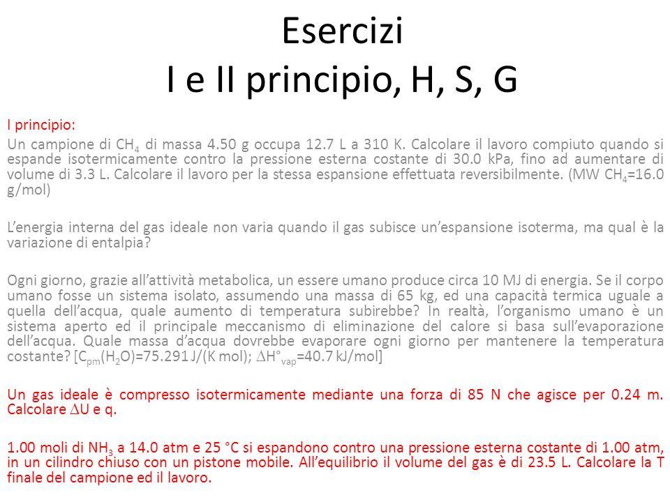 Esercizi I e II principio, H, S, G