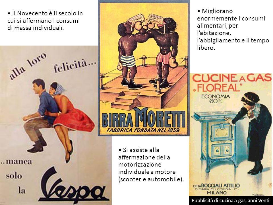 Il Novecento è il secolo in cui si affermano i consumi di massa individuali.