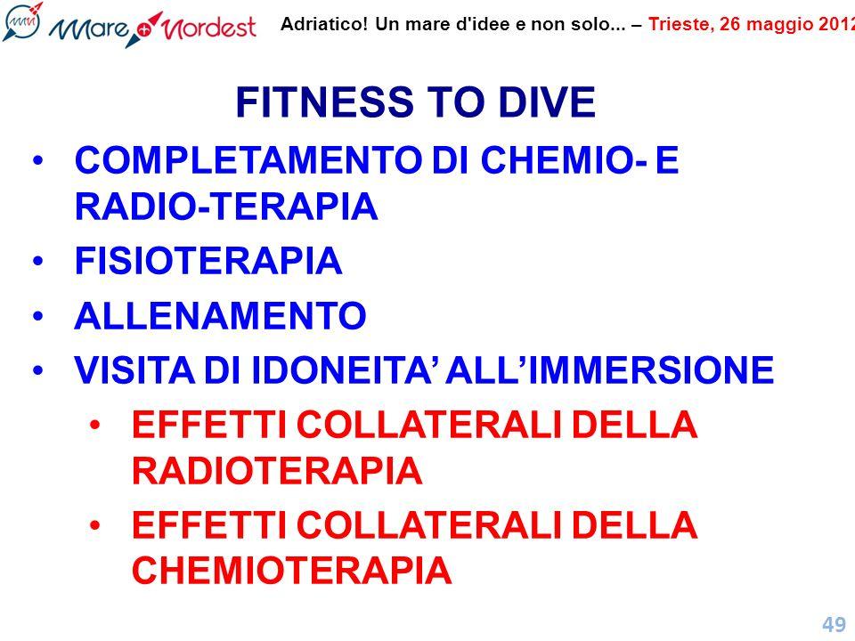 FITNESS TO DIVE COMPLETAMENTO DI CHEMIO- E RADIO-TERAPIA FISIOTERAPIA