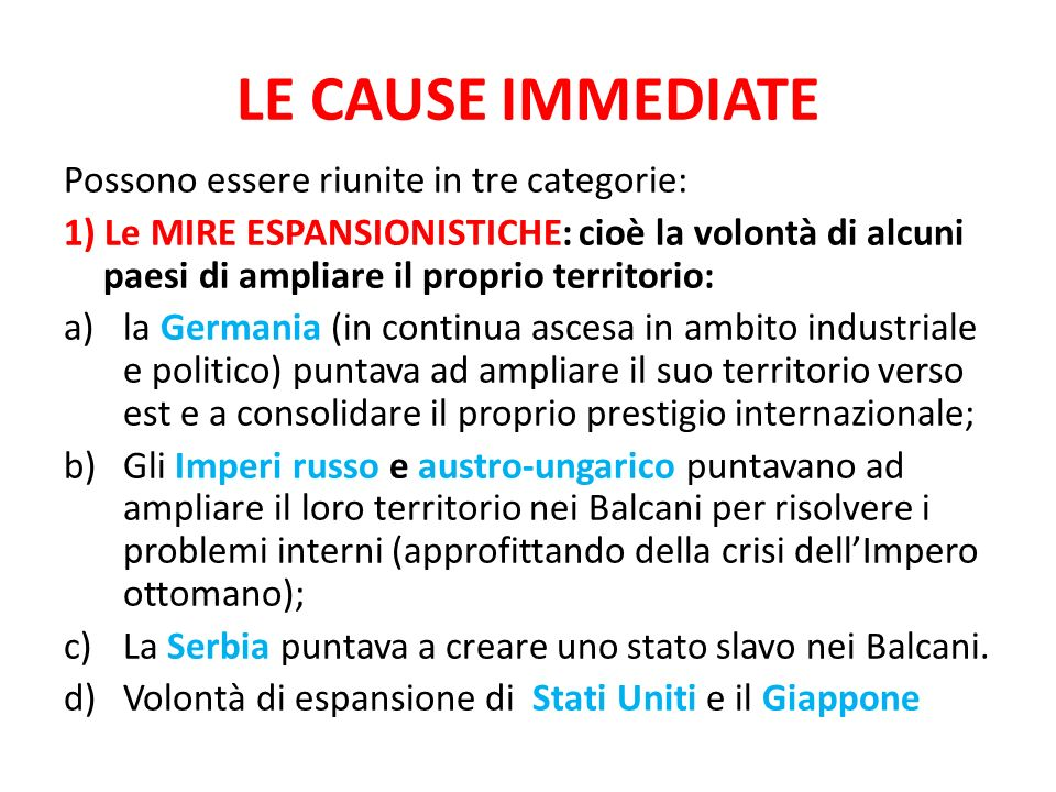 LE CAUSE IMMEDIATE Possono essere riunite in tre categorie: