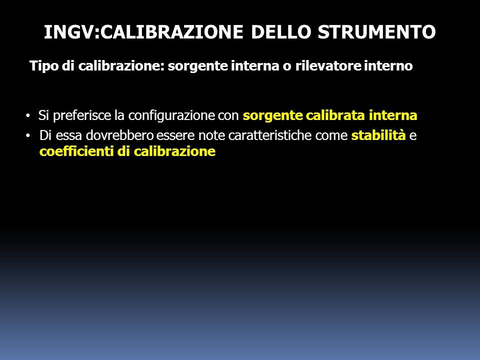 INGV:CALIBRAZIONE DELLO STRUMENTO