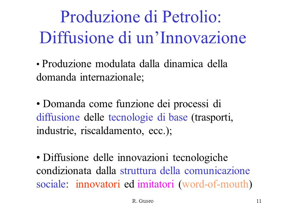 Produzione di Petrolio: Diffusione di un'Innovazione