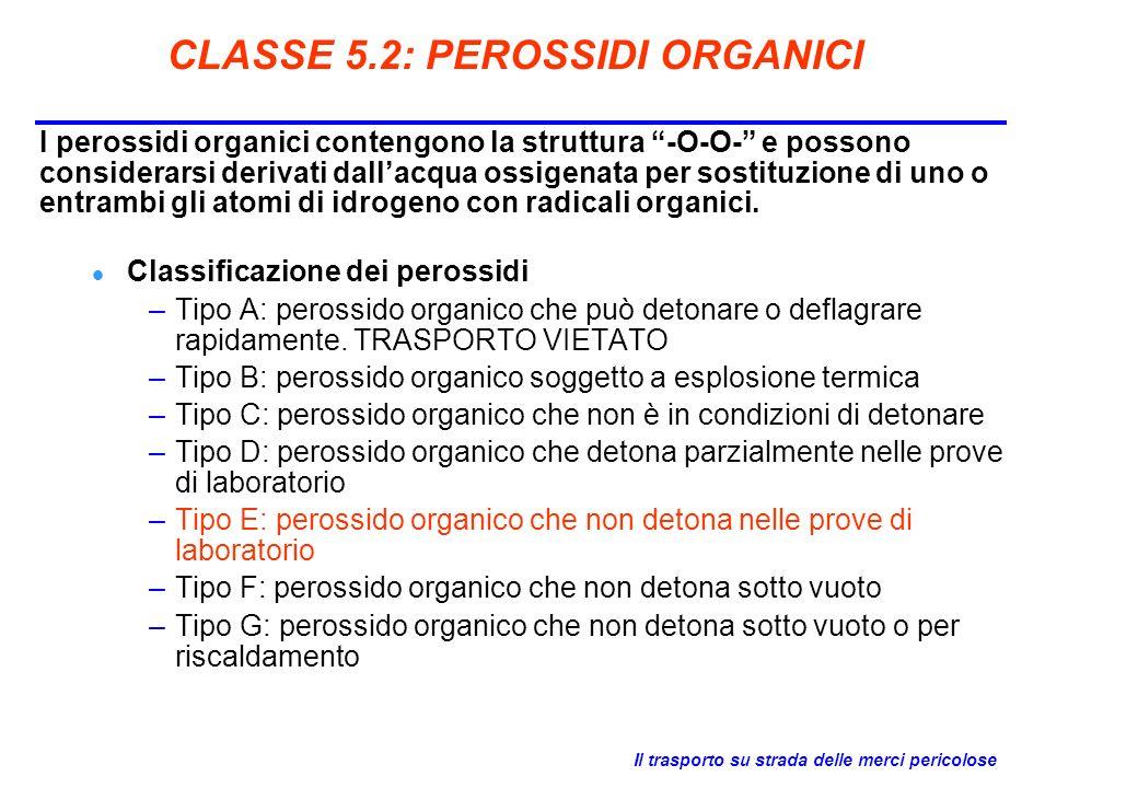 CLASSE 5.2: PEROSSIDI ORGANICI