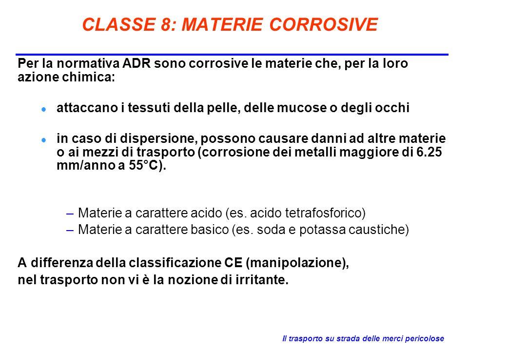 CLASSE 8: MATERIE CORROSIVE