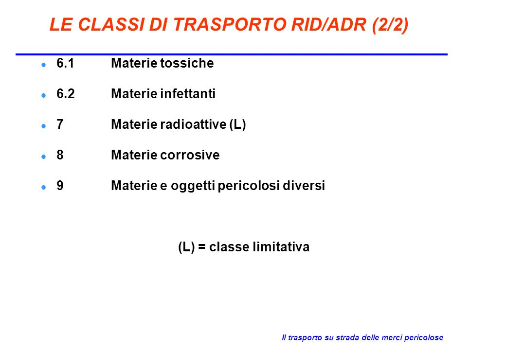 LE CLASSI DI TRASPORTO RID/ADR (2/2)