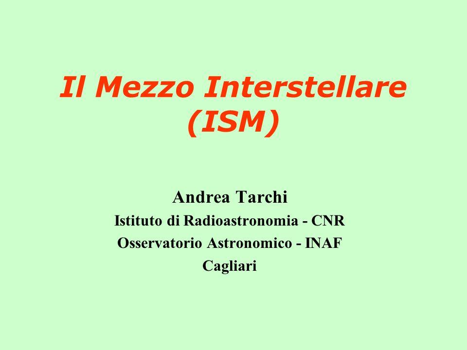 Il Mezzo Interstellare (ISM)