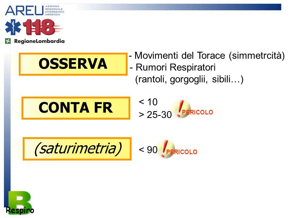 B OSSERVA CONTA FR (saturimetria) - Movimenti del Torace (simmetrcità)