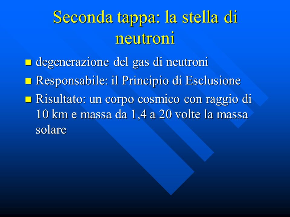 Seconda tappa: la stella di neutroni