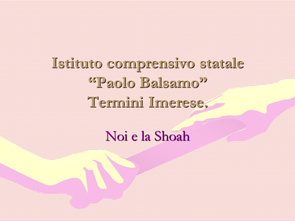 Istituto comprensivo statale Paolo Balsamo Termini Imerese.