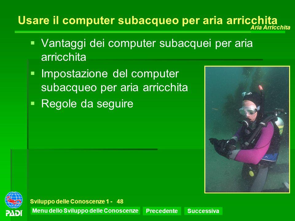 Usare il computer subacqueo per aria arricchita