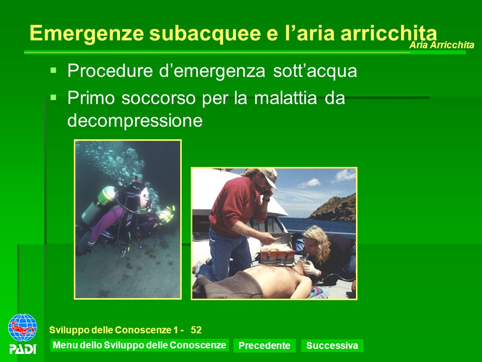 Emergenze subacquee e l'aria arricchita
