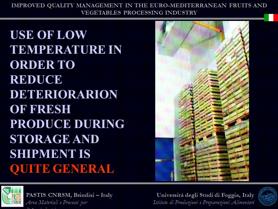 IMPROVED QUALITY MANAGEMENT IN THE EURO-MEDITERRANEAN FRUITS AND VEGETABLES PROCESSING INDUSTRY