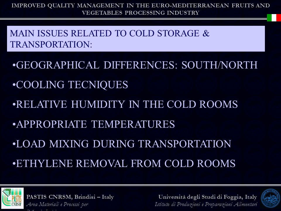 GEOGRAPHICAL DIFFERENCES: SOUTH/NORTH COOLING TECNIQUES