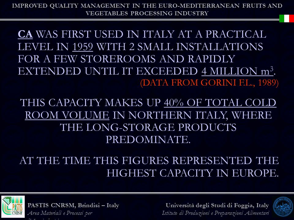 AT THE TIME THIS FIGURES REPRESENTED THE HIGHEST CAPACITY IN EUROPE.