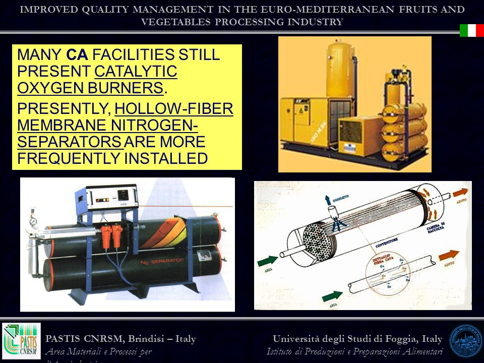 MANY CA FACILITIES STILL PRESENT CATALYTIC OXYGEN BURNERS.