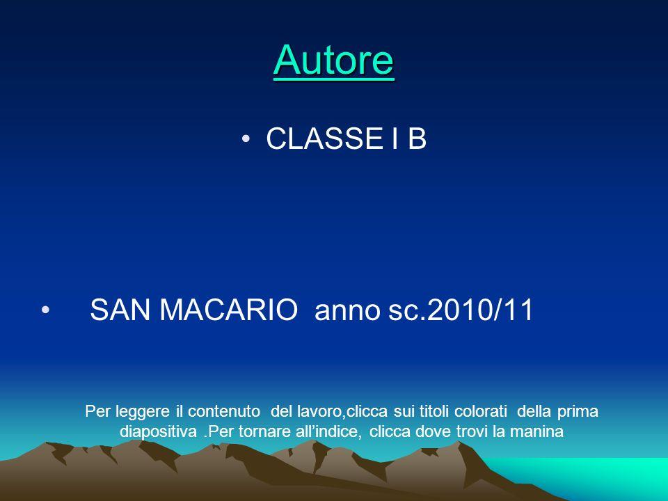 Autore CLASSE I B SAN MACARIO anno sc.2010/11