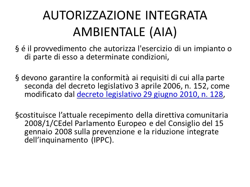 AUTORIZZAZIONE INTEGRATA AMBIENTALE (AIA)