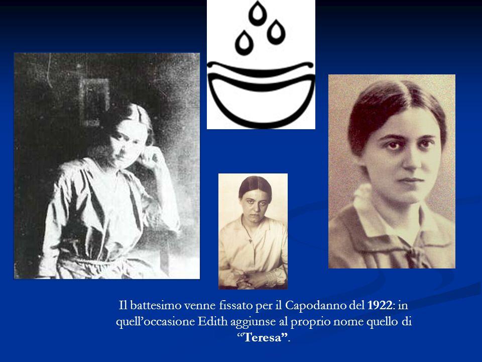 Il battesimo venne fissato per il Capodanno del 1922: in quell'occasione Edith aggiunse al proprio nome quello di Teresa .
