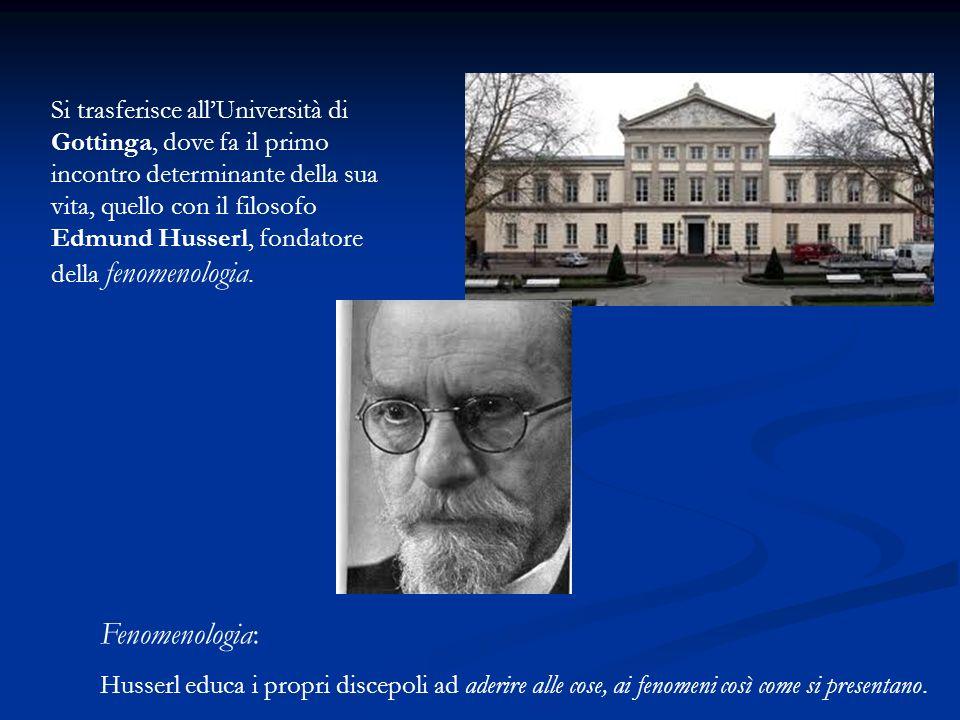 Si trasferisce all'Università di Gottinga, dove fa il primo incontro determinante della sua vita, quello con il filosofo Edmund Husserl, fondatore della fenomenologia.