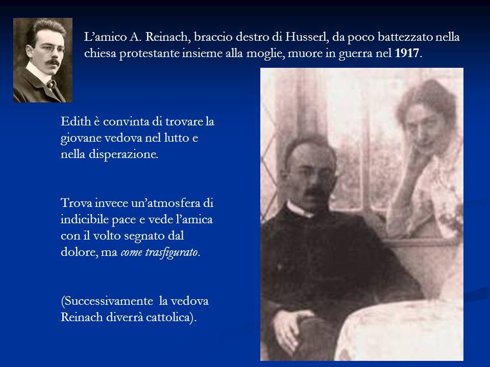 L'amico A. Reinach, braccio destro di Husserl, da poco battezzato nella chiesa protestante insieme alla moglie, muore in guerra nel 1917.