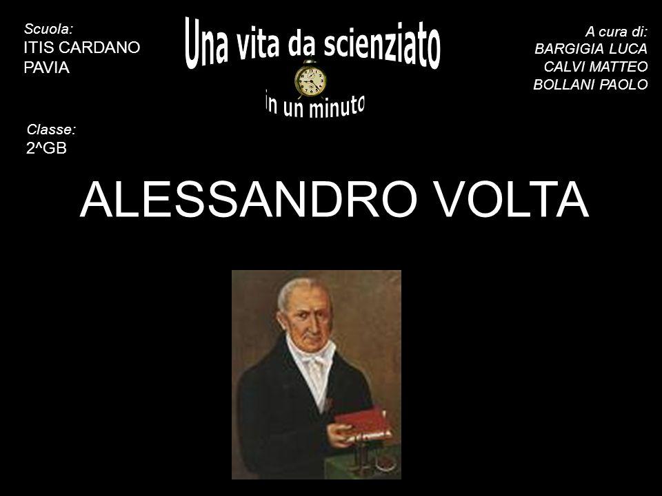ALESSANDRO VOLTA Una vita da scienziato in un minuto