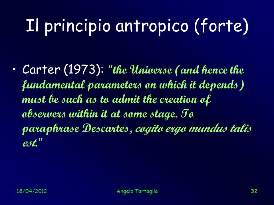 Il principio antropico (forte)