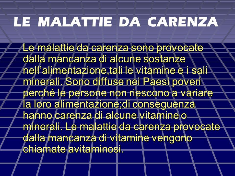LE MALATTIE DA CARENZA