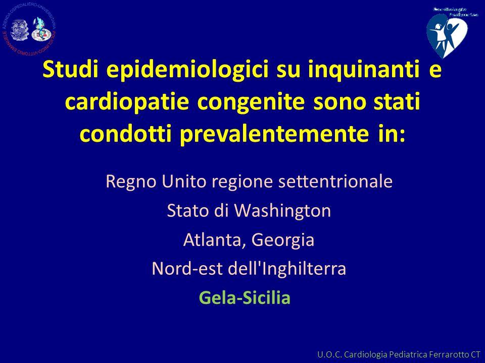 Studi epidemiologici su inquinanti e cardiopatie congenite sono stati condotti prevalentemente in: