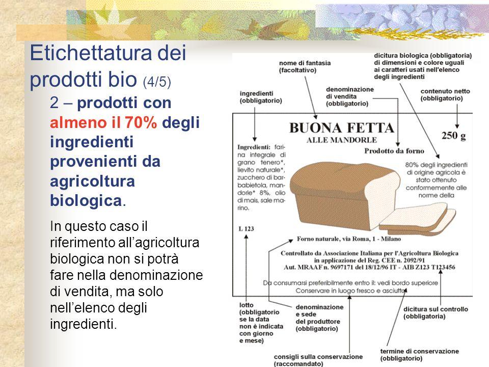 Etichettatura dei prodotti bio (4/5)