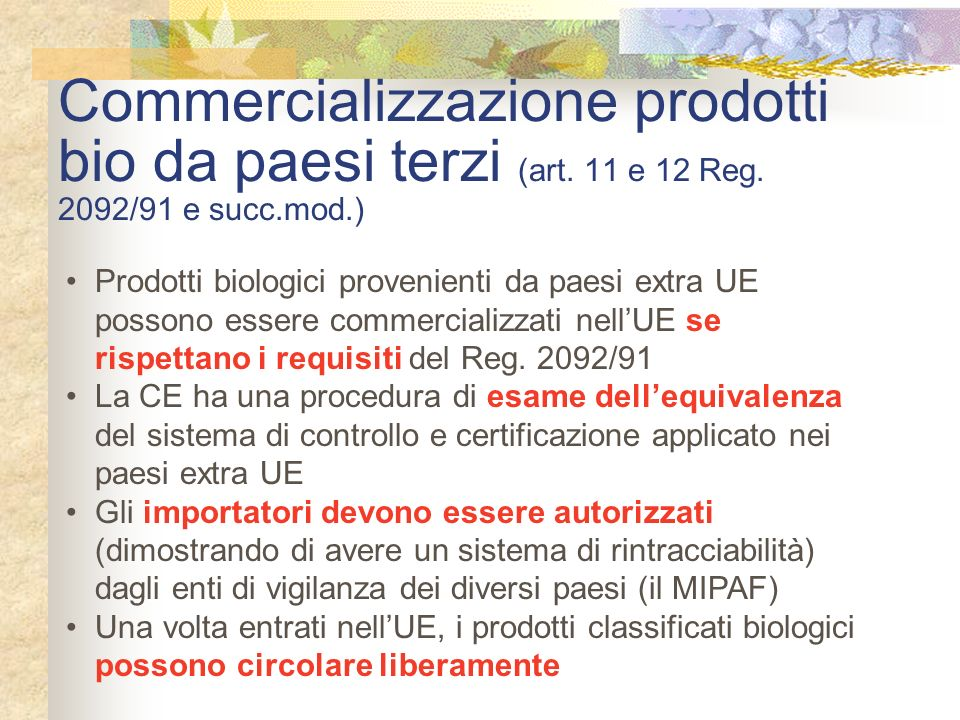 Commercializzazione prodotti bio da paesi terzi (art. 11 e 12 Reg