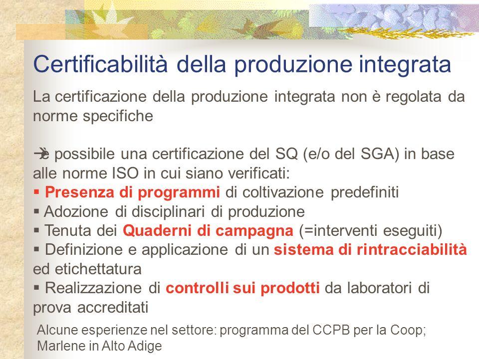 Certificabilità della produzione integrata