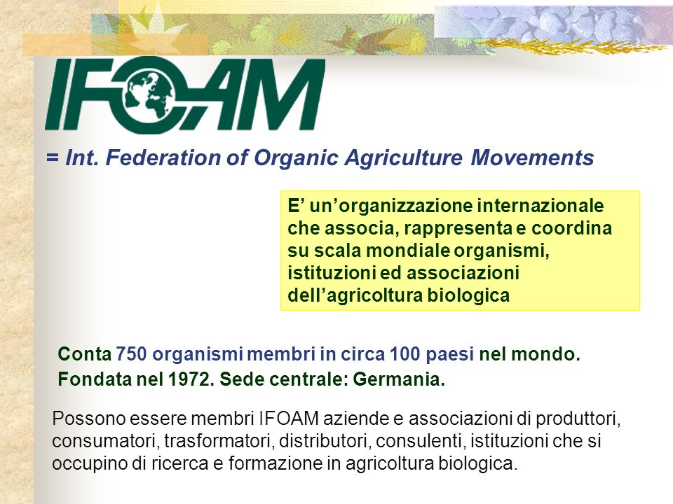 = Int. Federation of Organic Agriculture Movements
