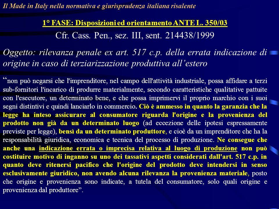 1° FASE: Disposizioni ed orientamento ANTE L. 350/03