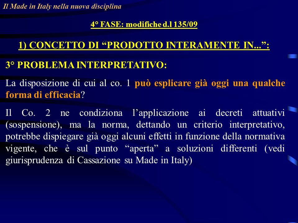 1) CONCETTO DI PRODOTTO INTERAMENTE IN... :
