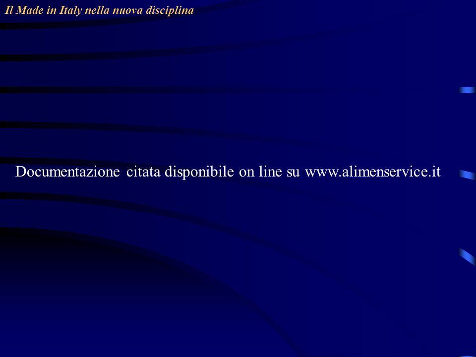 Documentazione citata disponibile on line su www.alimenservice.it