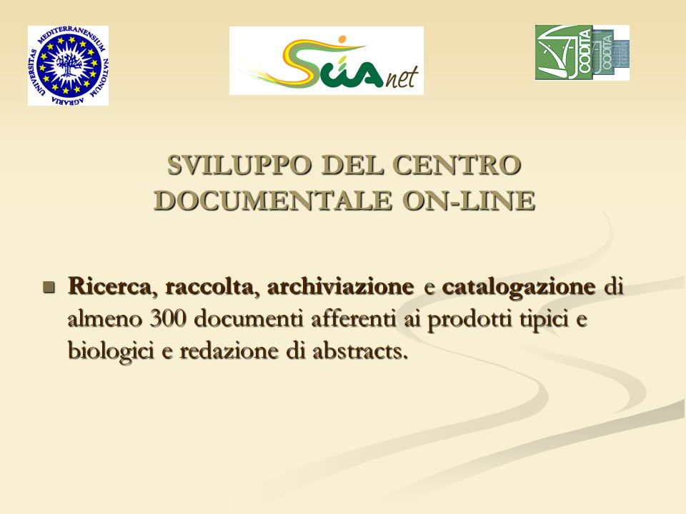 SVILUPPO DEL CENTRO DOCUMENTALE ON-LINE