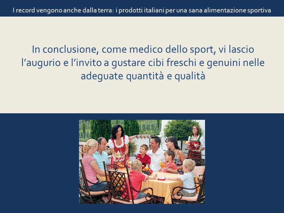I record vengono anche dalla terra: i prodotti italiani per una sana alimentazione sportiva