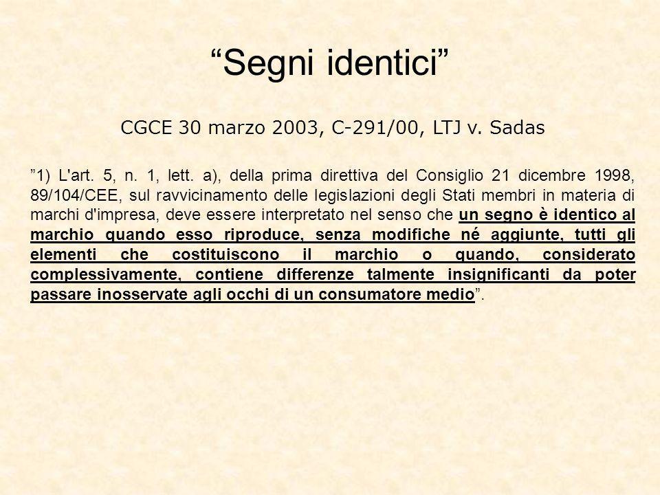 CGCE 30 marzo 2003, C-291/00, LTJ v. Sadas