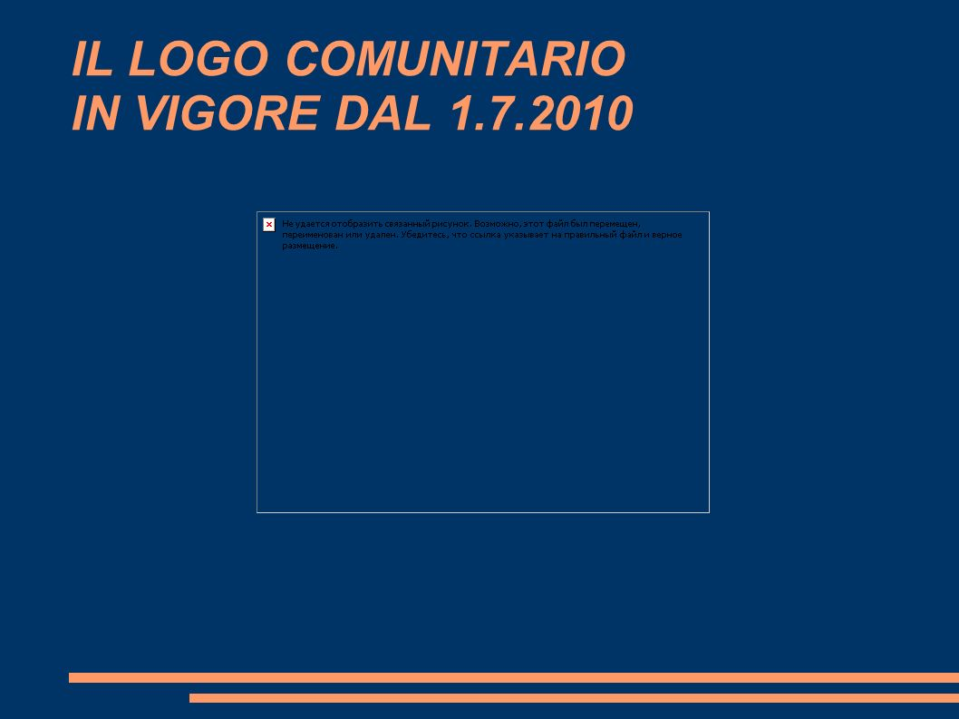 IL LOGO COMUNITARIO IN VIGORE DAL 1.7.2010