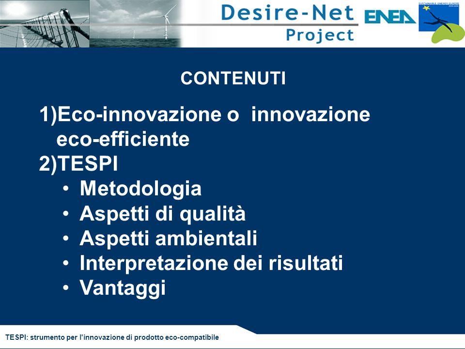 Eco-innovazione o innovazione eco-efficiente TESPI Metodologia