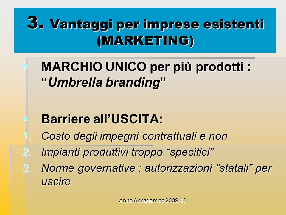 3. Vantaggi per imprese esistenti (MARKETING)