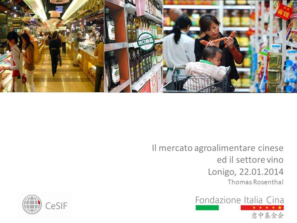 Il mercato agroalimentare cinese ed il settore vino Lonigo, 22.01.2014